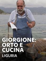 S14 Ep1 - Giorgione: orto e cucina - Liguria