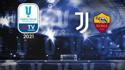 Juventus - Roma. Semifinale Ritorno