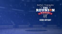 Buffa & Tranquillo: The Reunion - Kobe Bryant 2015