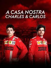 A casa nostra: Charles e Carlos