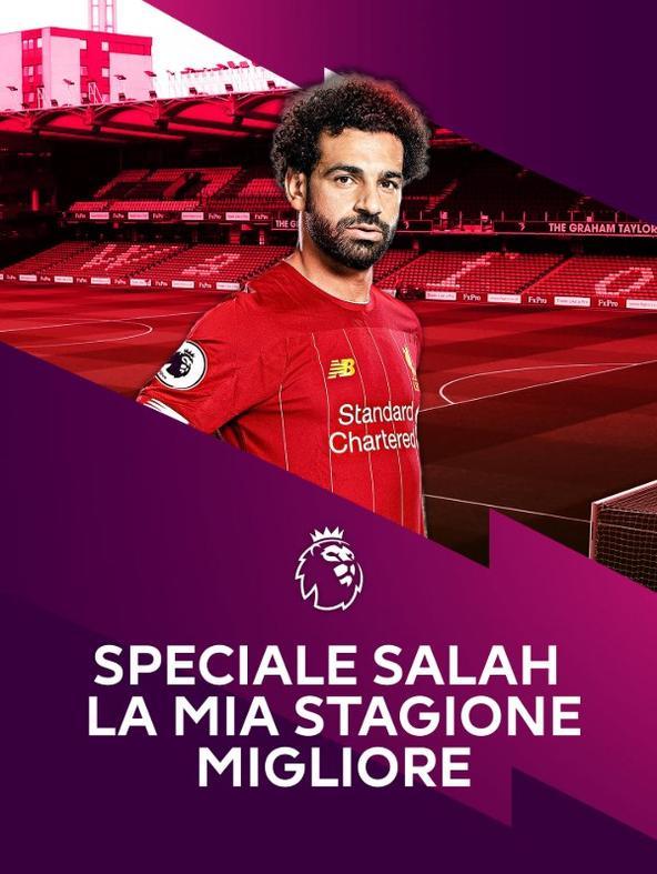 Speciale Salah La mia stagione migliore