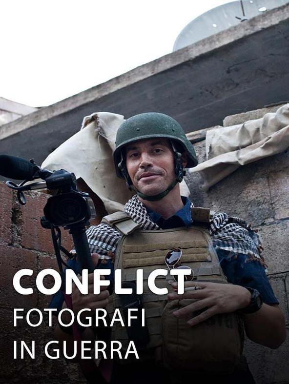 Conflict - Fotografi in guerra