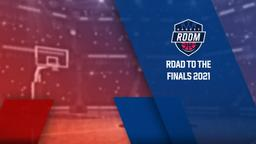 Road to the Finals 2021