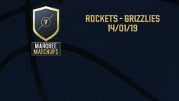 Rockets - Grizzlies 14/01/19