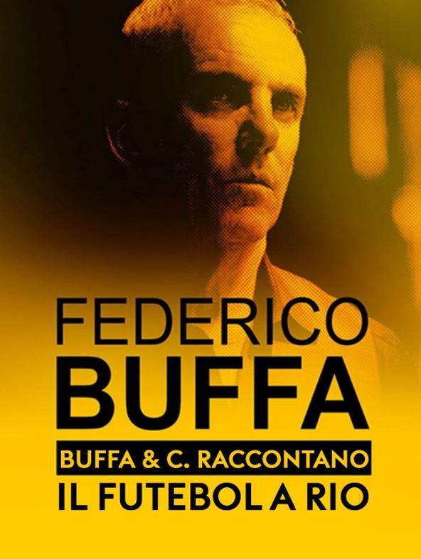 Buffa & C. raccontano: il Futebol a Rio