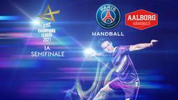 Paris SG - Aalborg. 1a semifinale