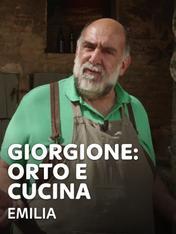 S13 Ep1 - Giorgione: orto e cucina - Emilia