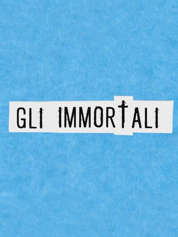 Gli immortali -  -  - 1^TV