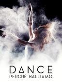 Dance - Perché balliamo