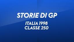 Italia, Mugello 1998. Classe 250
