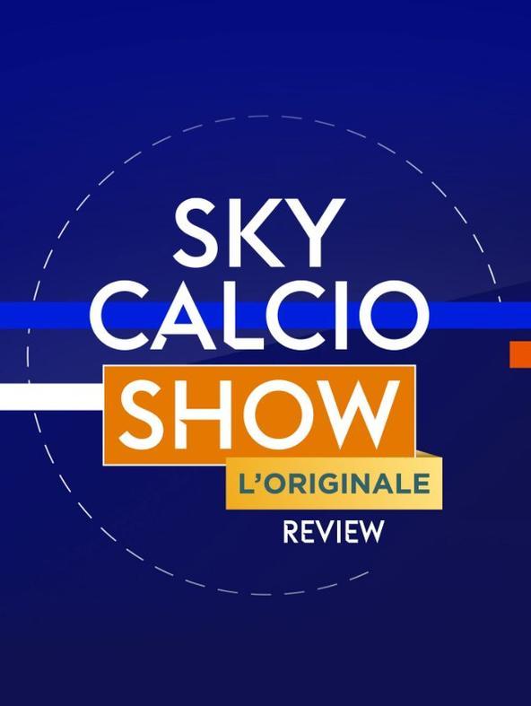 Sky Calcio Show L'Originale - Review  (diretta)