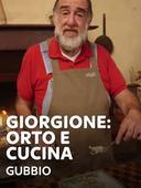 Giorgione: orto e cucina - Gubbio