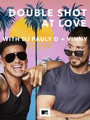 S1 Ep2 - Double Shot at Love with DJ Pauly D...