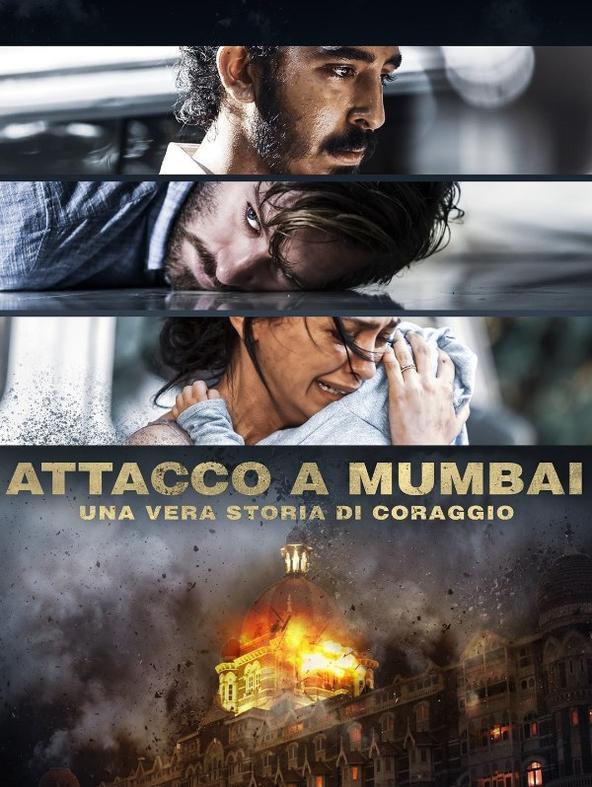 Attacco a Mumbai - Una vera storia di...