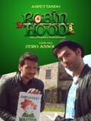 Aspettando Robin Hood con gli Zero Assoluto