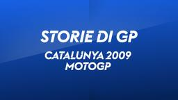 Catalunya, Barcellona 2009. MotoGP