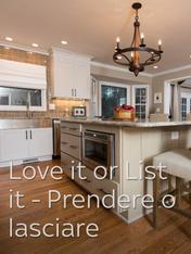 S6 Ep11 - Love It or List It - Prendere o lasciare