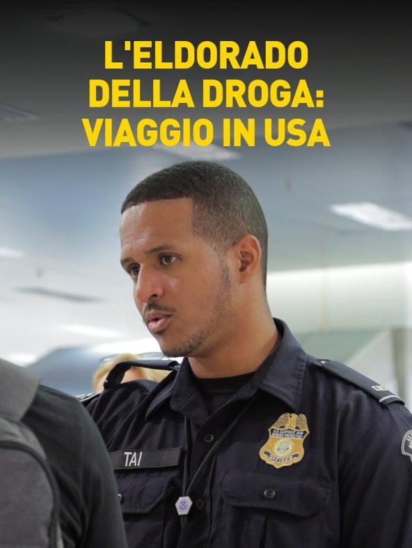 L'Eldorado della droga: viaggio in USA - 1^TV