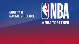 Equity & Racial Violence