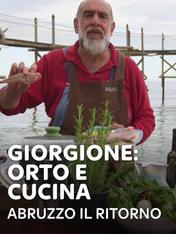 S35 Ep2 - Giorgione: orto e cucina - Abruzzo il...