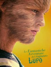 Le fantastiche avventure del ragazzo lupo