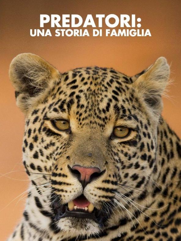 Predatori: una storia di famiglia - 1^TV
