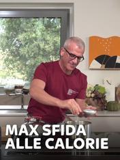 S2 Ep3 - Max sfida alle calorie