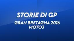 G. Bretagna, Silverstone 2016. Moto3