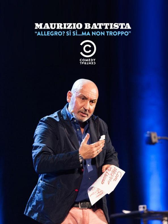 Maurizio Battista: Allegro? Si' si'...