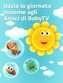 Inizia la giornata insieme agli amici di BabyTV