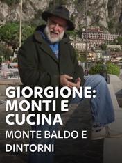 S5 Ep4 - Giorgione: monti e cucina - Monte...