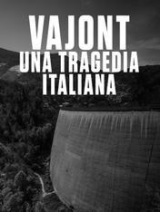 Vajont: una tragedia italiana