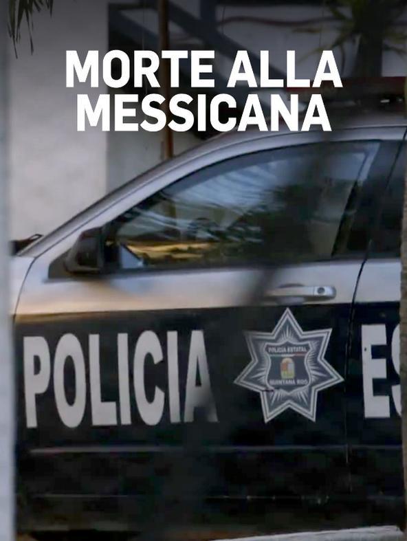 Morte alla messicana