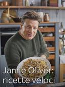 Jamie Oliver: ricette veloci