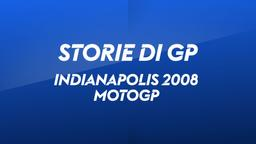 Indianapolis 2008. MotoGP