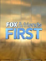 Fox & Friends First