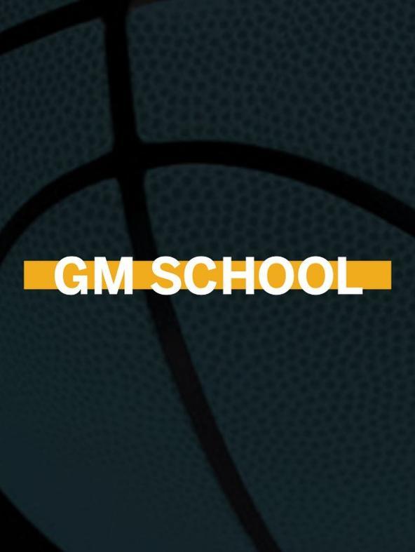 GM School