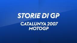 Catalunya, Barcellona 2007. MotoGP