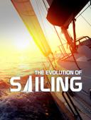 The Evolution of Sailing
