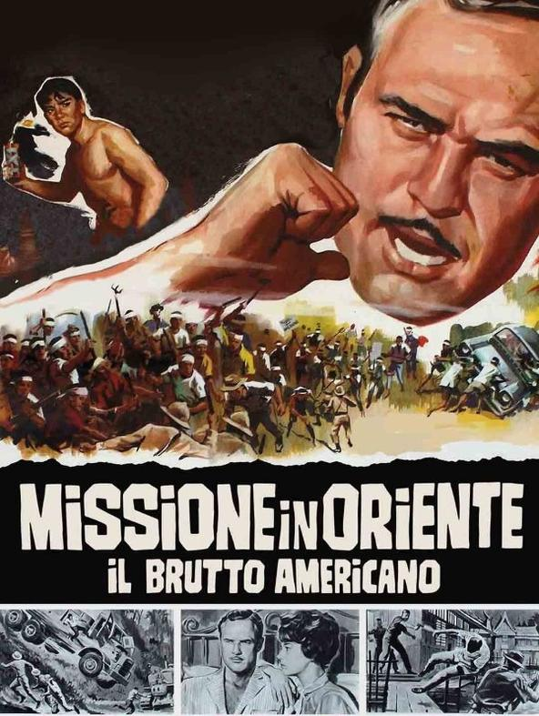 Missione in Oriente - Il brutto americano