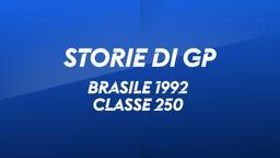 Brasile, Interlagos 1992. Classe 250