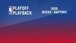 2019: Bucks - Raptors. East Finals Game 3