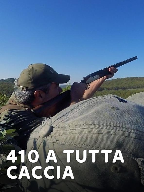 410 A tutta caccia