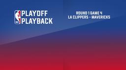 LA Clippers - Mavericks. Round 1 Game 4