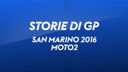 San Marino, Misano 2016. Moto2