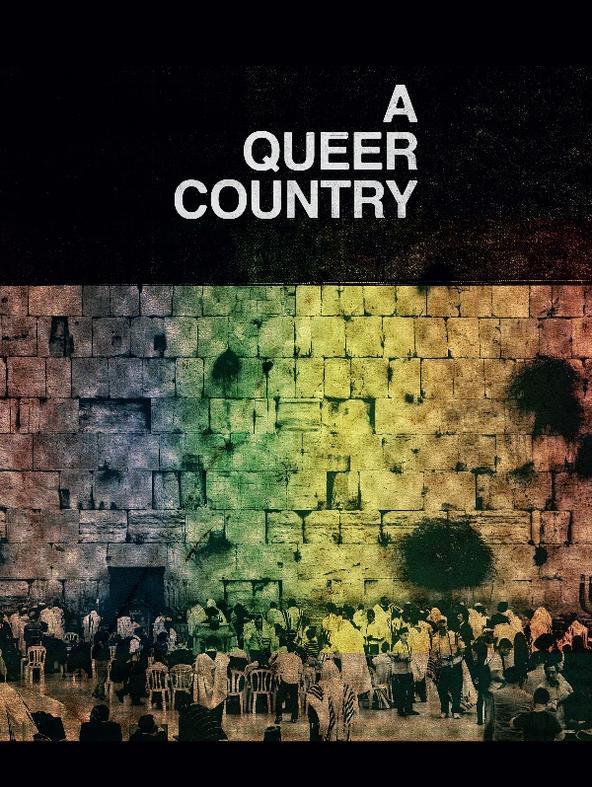 A Queer Country - Viaggio a Tel Aviv