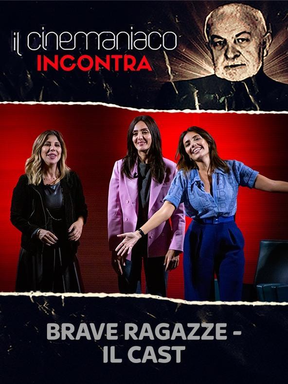 Brave ragazze - Il Cast