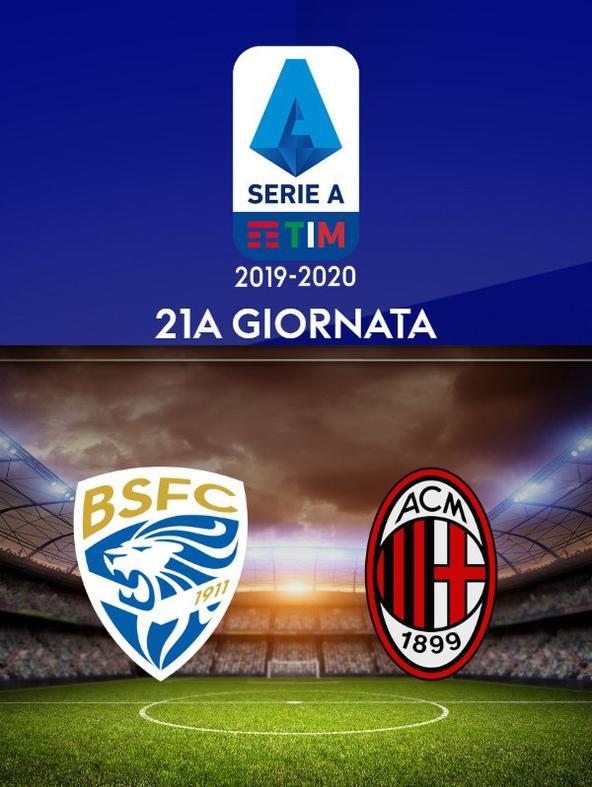 Brescia - Milan. 21a g.