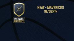 Heat - Mavericks 18/02/14
