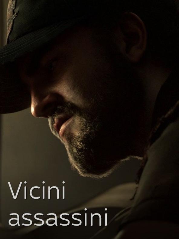 Vicini assassini
